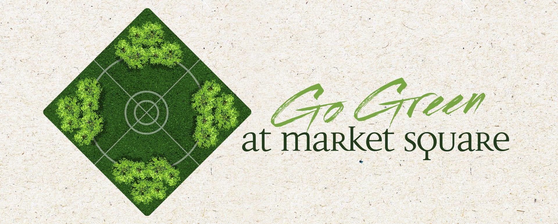 Go Green in Market Square