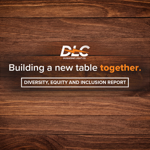 """Duquesne Light Company Reaffirms Commitment to """"Building a New Table Together""""  in First Diversity, Equity and Inclusion Report"""